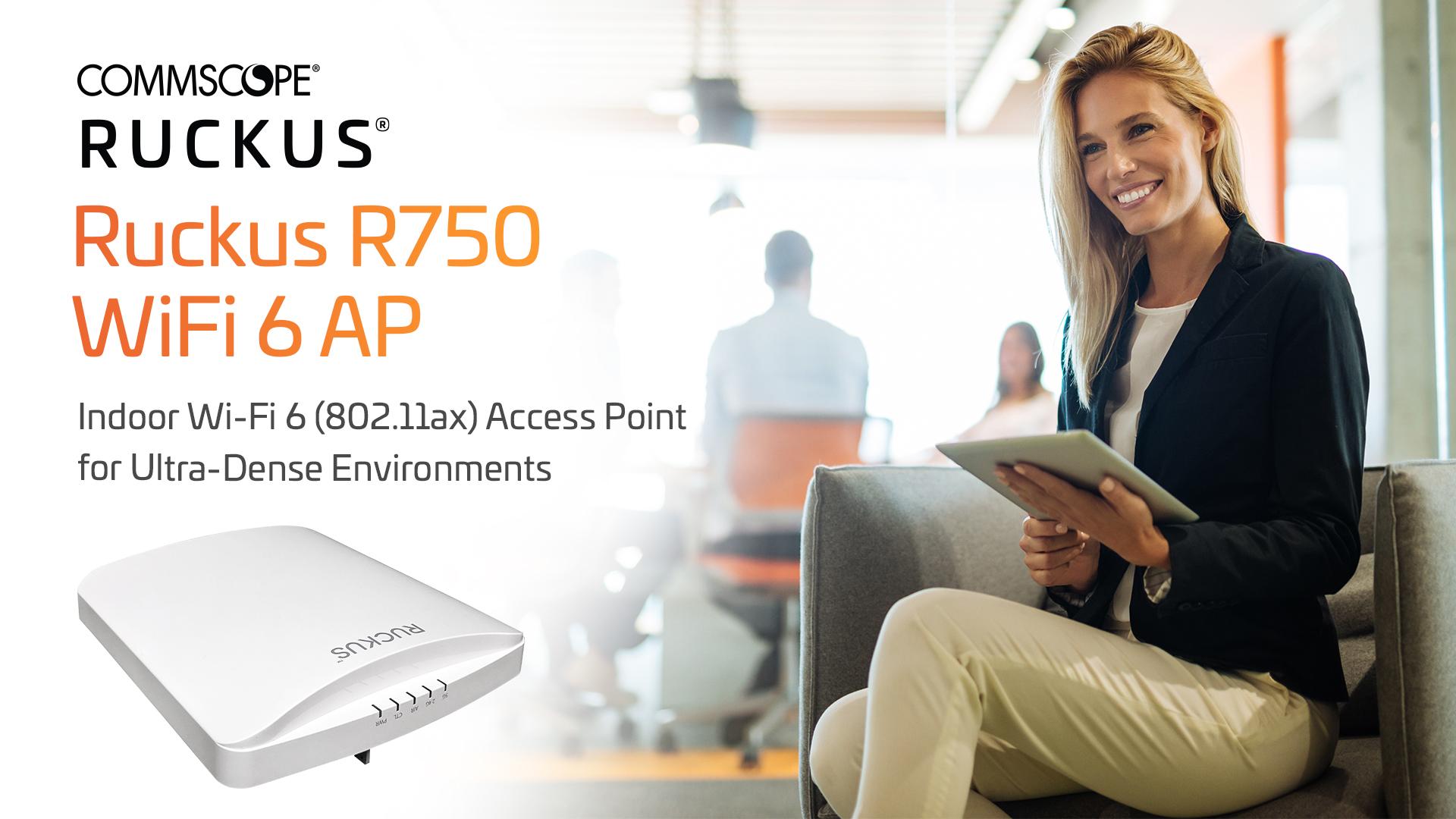 Ruckus R750 WiFi 6 AP