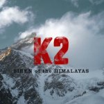 K2- Siren of the Himalayas- Still from Film Trailer- by Dave Ohlson-Ursus Films 01