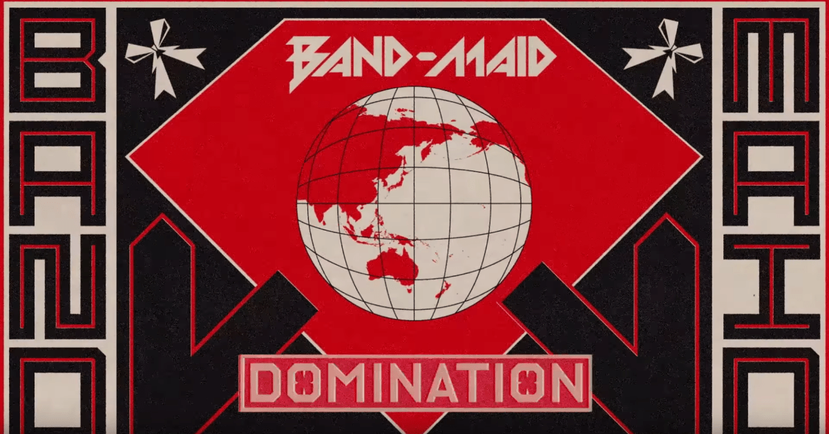 Band-Maid World Domination poster from their DOMINATION song music video.