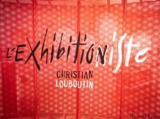 Christian Louboutin: L'Exhibition[nist]