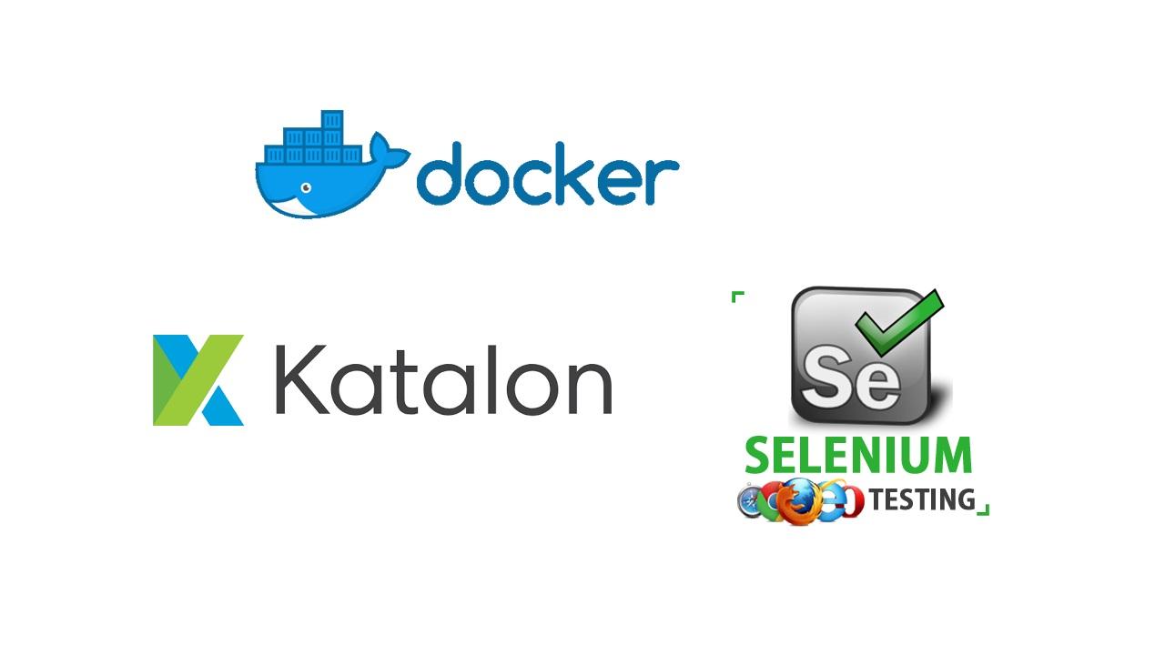 Katlon Studio and Selenium with Docker | Software Testing