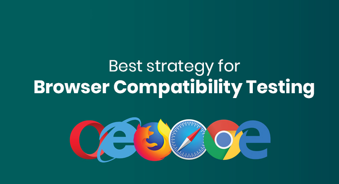 5 Strategies For Browser Compatibility Testing Stb Blogs