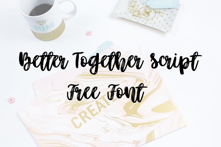 better-together-script