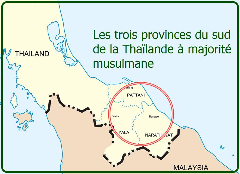 Pattani, Narathiwat et Yala.