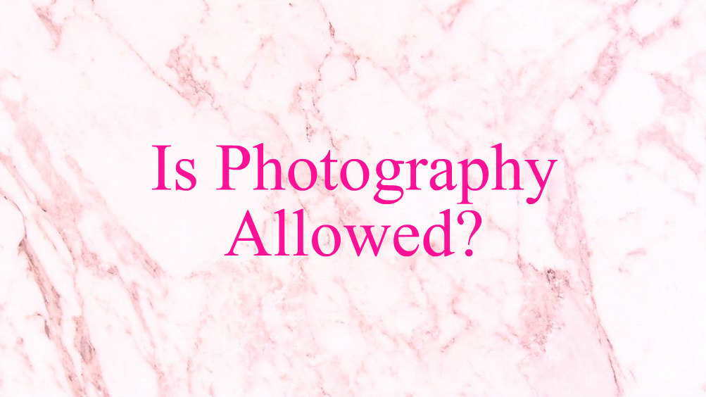 is-photography-allowed