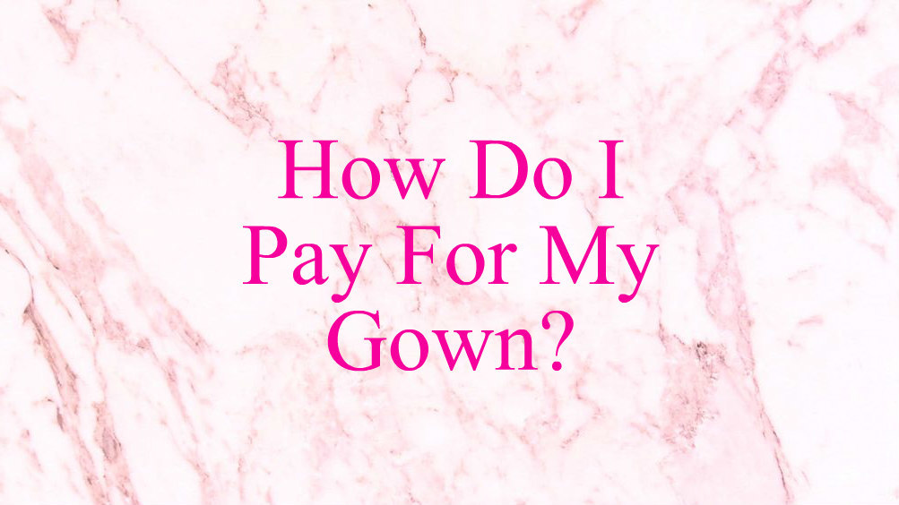 how-do-i-pay-for-my-gown
