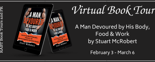 A Man Devoured by His Body, Food & Work banner