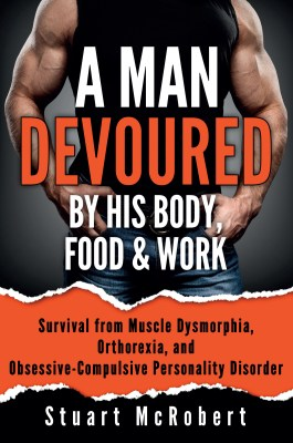 A Man Devoured by His Body, Food & Work cover