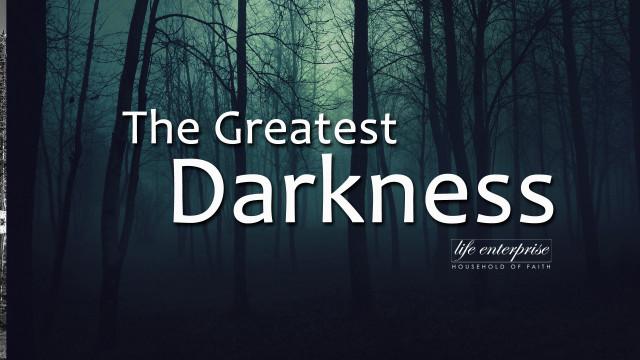 The Greatest Darkness Art Work