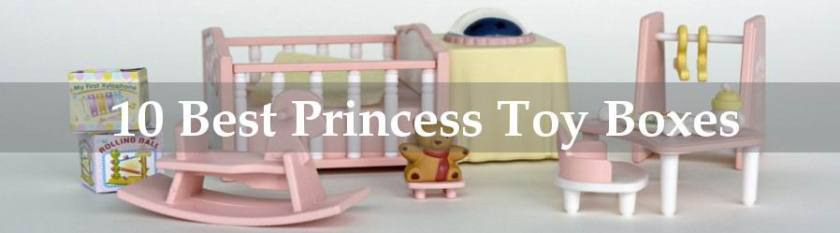 best princess toy box