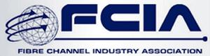 FCIA Fibre Channel Industry Association