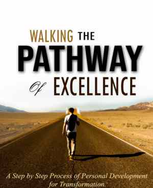 Walking the Pathway of Excellence by Olajuwon Joseph Olumide
