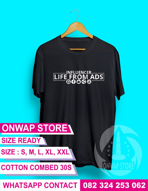 kaos influencer life from ads hitam