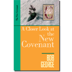 A Closer Look at the New Covenant
