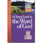 A Closer Look at the Word of God