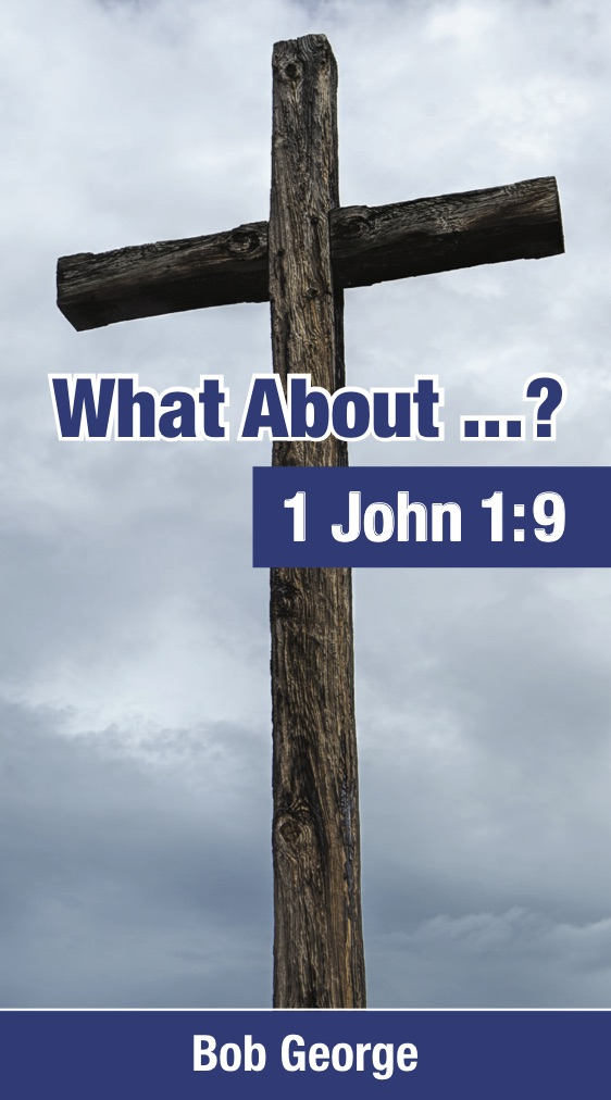What About 1 John 1:9 Booklet