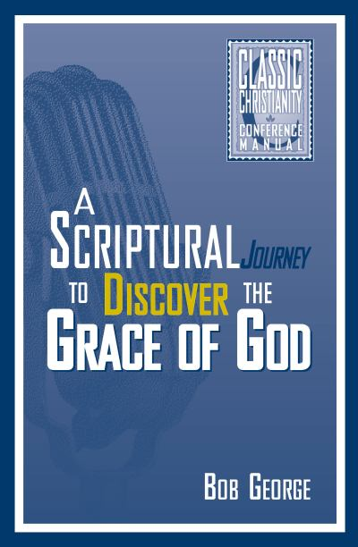 A Scriptural Journey to Discover the Grace of God
