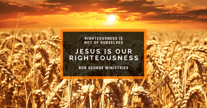 Jesus is Our Righteousness