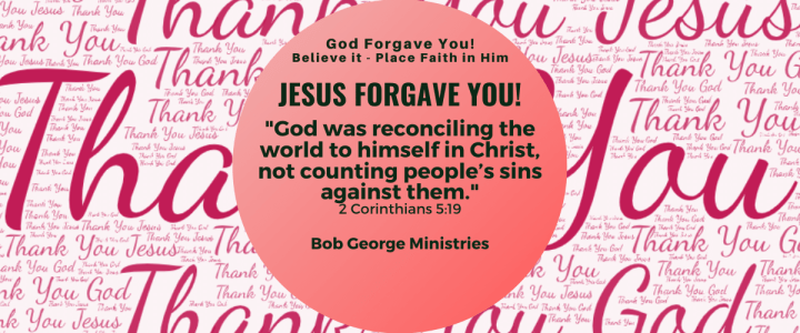 Believe God is Not Counting Your Sins Against You