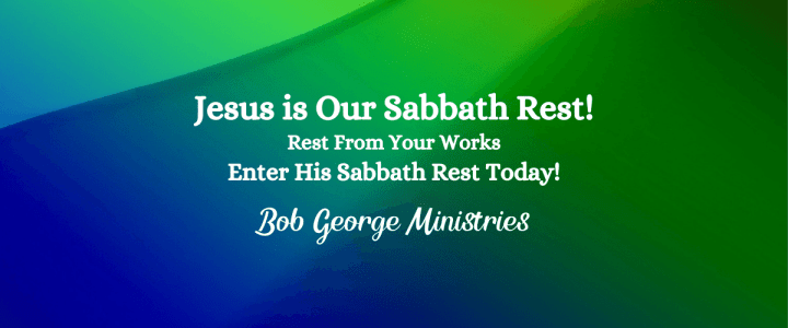 Jesus is Our Sabbath Rest Today