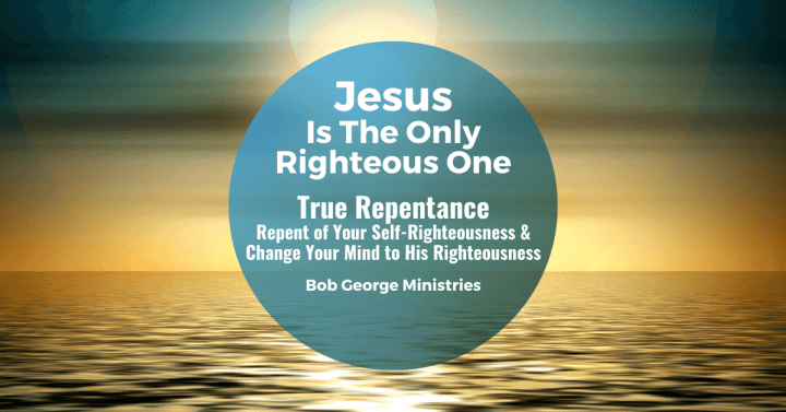 Jesus is the Only Righteous One