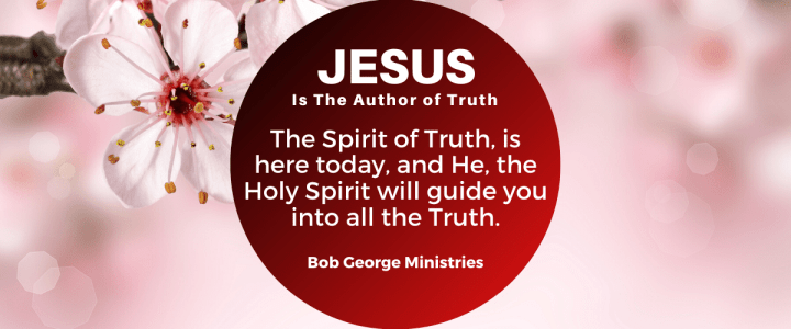 The Holy Spirit Will Lead You in All Truth