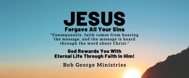 God Jesus Rewards You Through Faith in Him