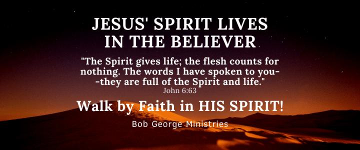 Walk by Faith in His Spirit