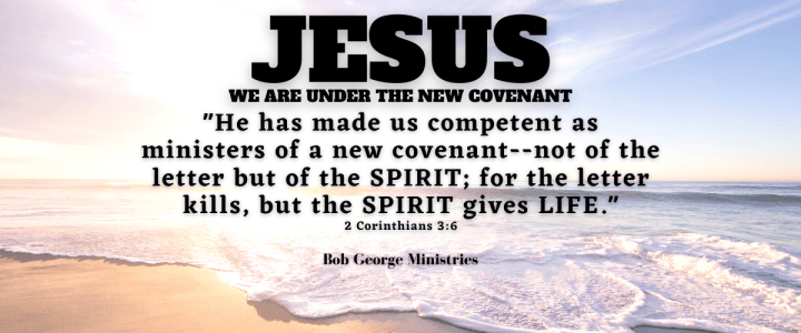 The New Covenant of Jesus Christ