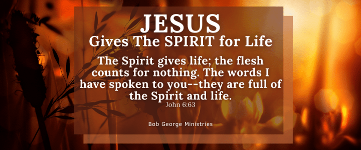 Be Born of The Spirit for Life