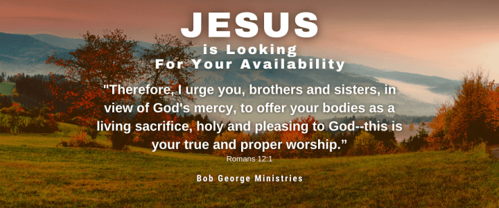 Jesus Wants Your Availability