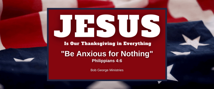 Jesus is Our Thanksgiving