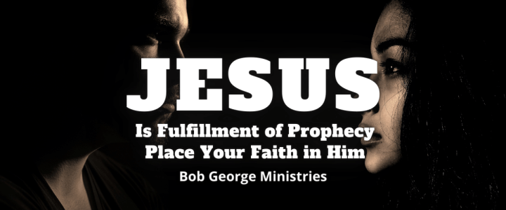 Jesus is Fulfillment of Prophecy