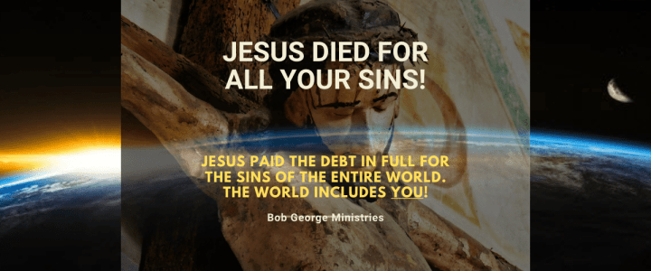 Sins of The World He Died for You