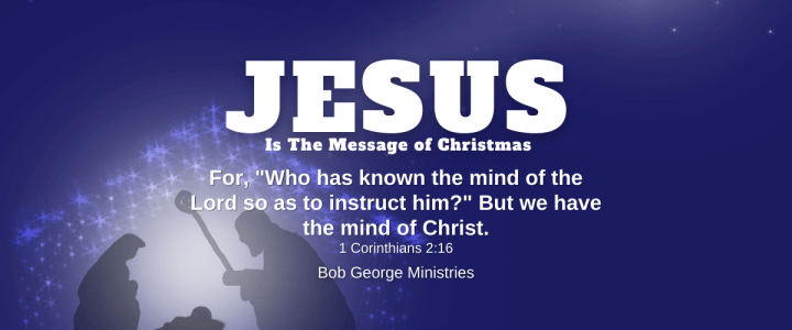 We Have The Mind of Christ Jesus