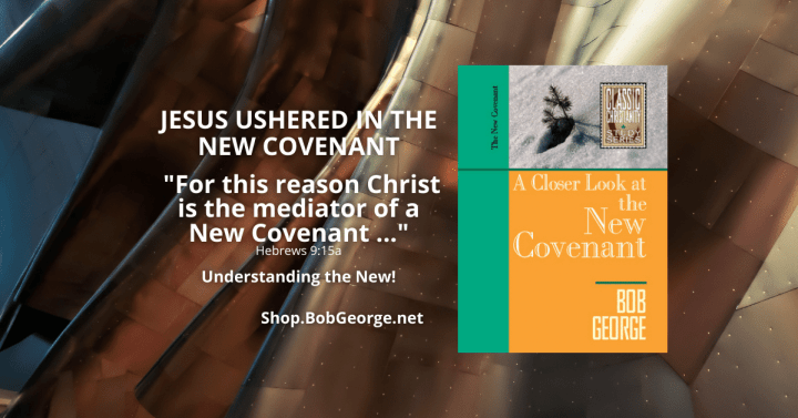 Jesus is The Mediator of the New Covenant