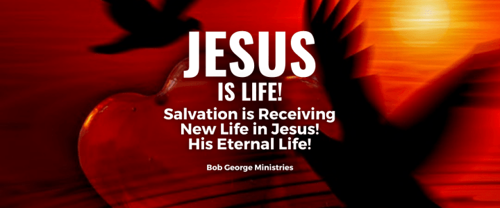 Salvation is Life in God Jesus
