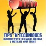 TNT: Dynamic Ways to Reward Energize & Motivate Your Team