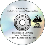 Creating the High Performance Organization: Leading and Growing Your Business to Achieve Exceptional Results