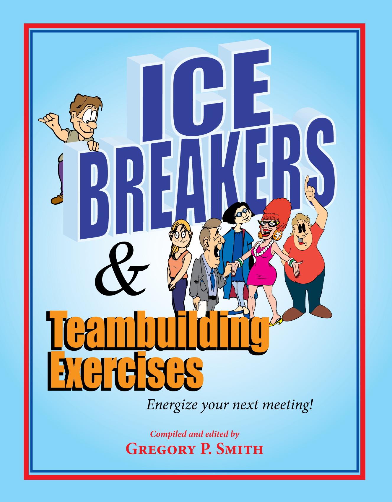 Icebreakers And Team Building Activities