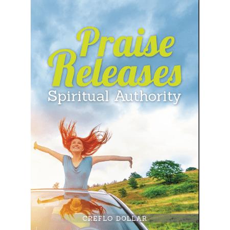 praise releases spiritual authority