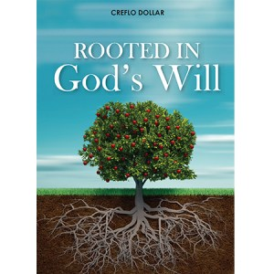 Rooted in God's Will