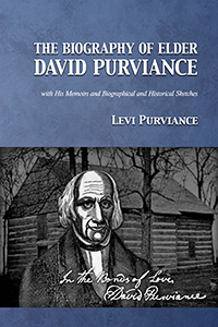 The Biography of Elder David Purviance (cover)