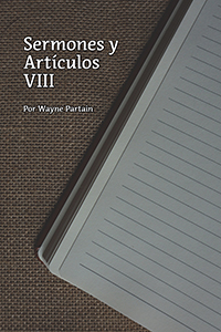 Sermones y Artículos VIII