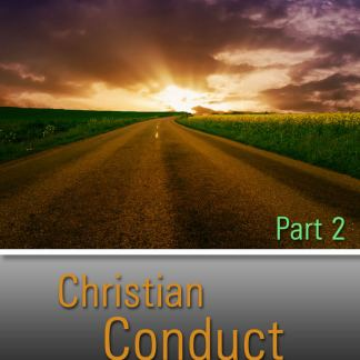 Christian Conduct Series Part 2 – 2012 – DVD-0