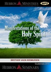 Manifestations of the Holy Spirit – 2010 – MP3-0