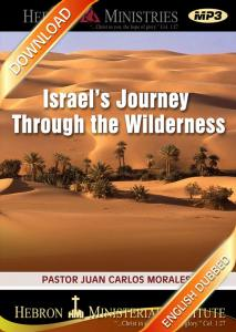Israel's Journey Through the Wilderness - 2011 - Download-0
