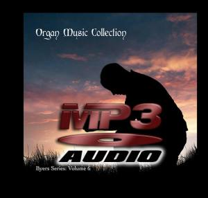 3 CD ORGAN MUSIC COLLECTION: Byers Series - Volume 6 - Download-0