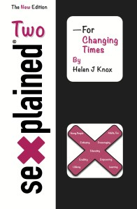 Sexplained Two - For Changing Times, by Helen J Knox