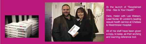 Helen with Lee Watson at the launch of Sexplained One - Sex & Your Health